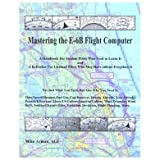 Master the E-6B Flight Computer!