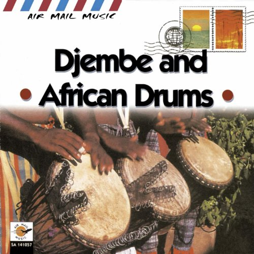 Djembe & African Drums (Air Mail Music Collection)