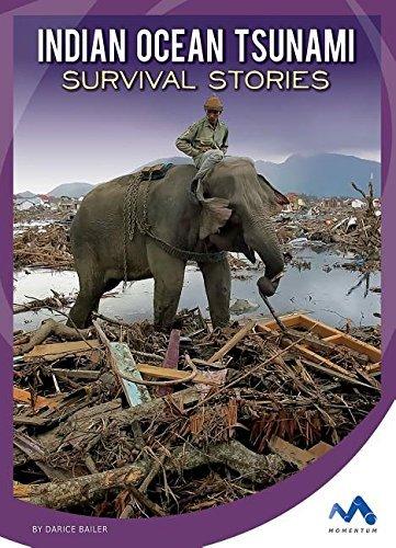 Indian Ocean Tsunami Survival Stories (Natural Disaster True Survival Stories) by Darice Bailer (2016-01-06) par Darice Bailer