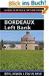 Wines of Bordeaux: Left Bank (Guides...