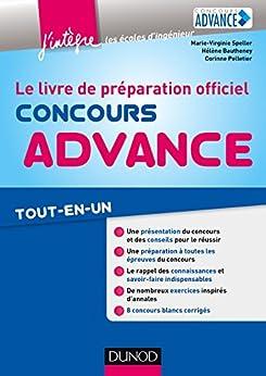 Concours Advance : Le livre de préparation officiel. Tout-en-un (Concours Ecoles d'ingénieurs) par [Speller, Marie-Virginie, Bautheney, Hélène, Pelletier, Corinne]
