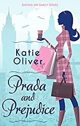 Prada And Prejudice (Dating Mr Darcy)