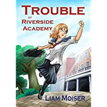 Trouble at Riverside Academy (English Edition)