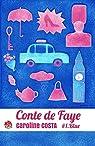 Conte de Faye, tome 1 : Blue  par Costa
