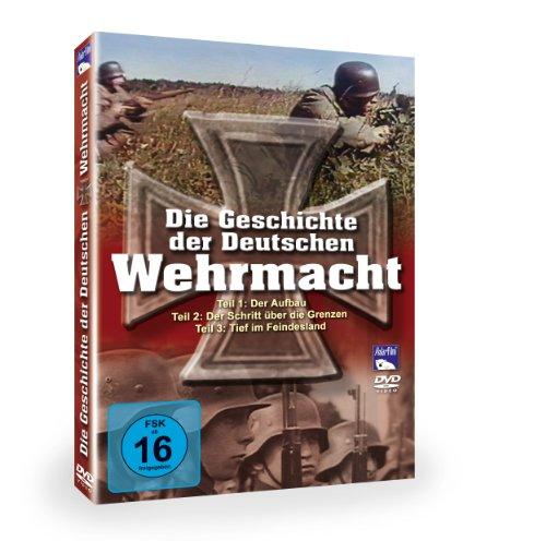 Die Geschichte der Deutschen Wehrmacht, Teile 1-3