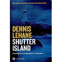 Shutter island (NOVELA POLICÍACA BIB)
