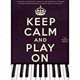 keep calm and play on arrang?s pour songbook notes sheetm usic