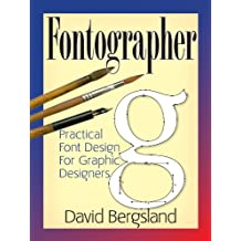 Fontographer: Practical Font Design for Graphic Designers (English Edition)