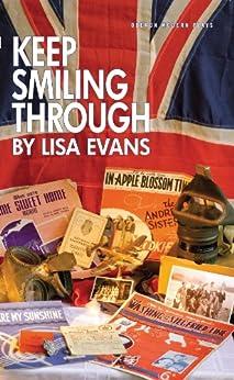 Keep Smiling Through (Oberon Modern Plays) by [Evans, Lisa]