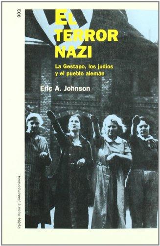 EL TERROR NAZI (Historia Contemporánea) por Eric A. Johnson