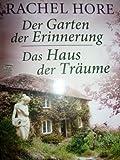 Der Garten der Erinnerung / Das Haus der Träume. Doppelband