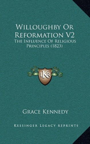 Willoughby or Reformation V2: The Influence of Religious Principles (1823)