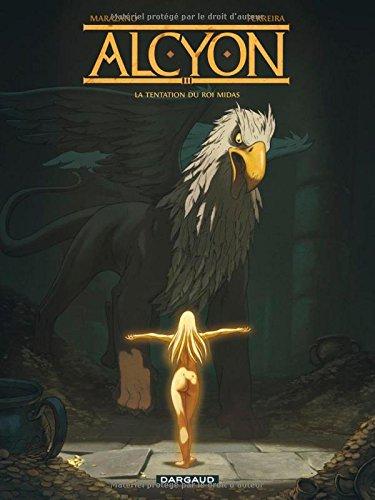Alcyon (2) : La tentation du roi Midas