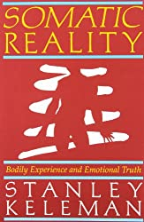 Somatic Reality: Bodily Experience and Emotional Truth
