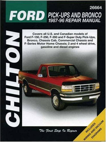 Chilton's Ford: Pick-Ups and Bronco 1987-96 Repair Manual