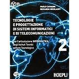Tecnologie e progettazione di sistemi informatici e di telecomunicazioni. Con espansione online. Per gli Ist. tecnici industriali: 2