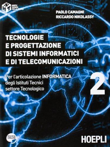 Tecnologie e progettazione di sistemi informatici e di telecomunicazioni. Per gli Ist. tecnici industriali. Con espansione online: 2