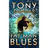 Fat Man Blues: A Hard-Boiled and Humorous Mystery (The Tubby Dubonnet Series Book 9) (English Edition)