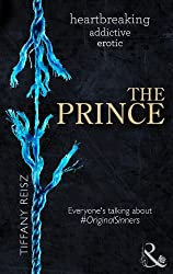 The Prince (Mills & Boon Spice) (The Original Sinners: The Red Years, Book 3) (Original sinner seires)