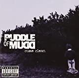 Songtexte von Puddle of Mudd - Come Clean