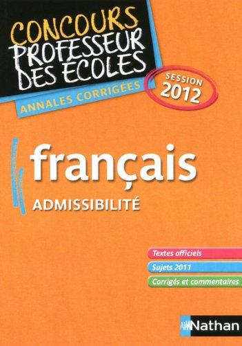 Français admissibilité : Annales corrigées session 2012