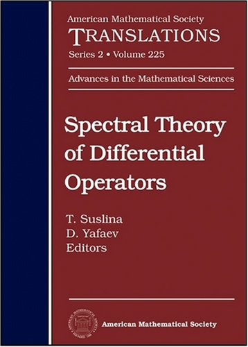 Spectral Theory of Differential Operators: M. Sh. Birman 80th Anniversary Collection (American Mathematical Society Translations Series 2)
