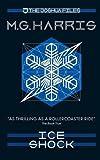 The Joshua Files 2: Ice Shock: Volume 2