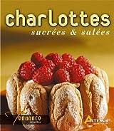 Charlottes salées & sucrées