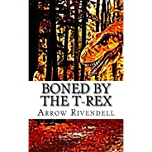 Boned By The T-Rex (The Dino Love Bone Series)