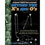 Lessons from the Legends: Beyond the X's and O's