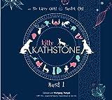 Kitty Kathstone: Band 1