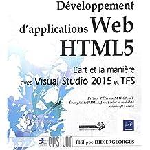 Développement d'applications Web HTML5 - L'art et la manière avec Visual Studio 2015