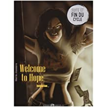 Welcome to Hope, Tome 3 : Inéquation...