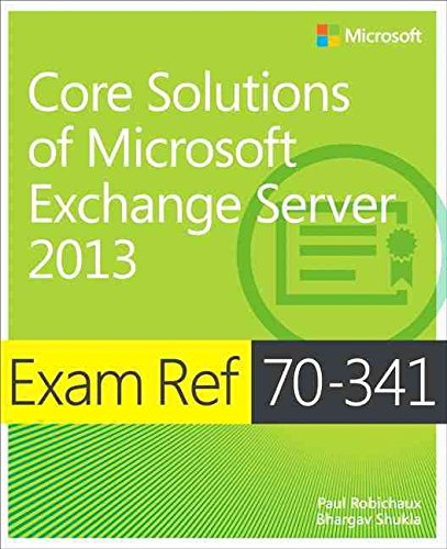 [(Exam Ref 70-341 Core Solutions of Microsoft Exchange Server 2013 (MCSE))] [By (author) Nicolas Blank ] published on (May, 2015) par Nicolas Blank