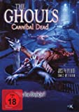 The Ghouls Cannibal Dead kostenlos online stream