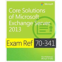 [(Exam Ref 70-341 Core Solutions of Microsoft Exchange Server 2013 (MCSE))] [By (author) Nicolas Blank ] published on (May, 2015)