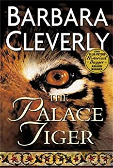 The Palace Tiger (Joe Sandilands Investigation Book 4) by [Cleverly, Barbara]