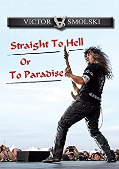 Victor Smolski: Straight To Hell Or To Paradise von [Werbach, Axel]