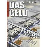 Émile Zola: Das Geld (Mit Anmerkungen versehen)