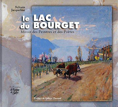 Le lac du Bourget. Miroir des peintres et des poètes