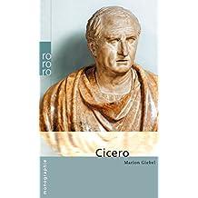 Marcus Tullius Cicero (Rowohlt Monographie)