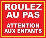 """Panneau """"Roulez au pas attention aux enfants""""..."""