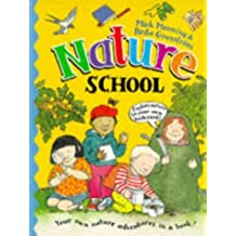 Nature School (School series) by Mick Manning (1997-02-03)