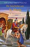 Die Geschichte von St. Martin, MC: Ein Weihnachtsmusical