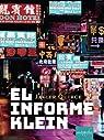 EL INFORME KLEIN par Quirce