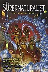 The Supernaturalist: The Graphic Novel by Eoin Colfer (2012-07-10)