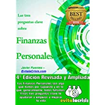 Las tres preguntas clave sobre Finanzas Personales. Mejora tus Finanzas y/o las de tu negocio.: La semilla que necesitas para tomar el control de tu dinero