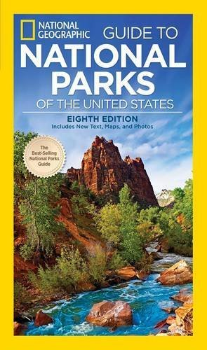 National Geographic Guide to National Parks of the United States, 8th Edition (National Geographic Guide to the National Parks of the United States) by National Geographic (2016-01-19)