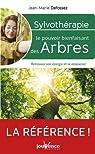 Sylvothérapie : Le pouvoir énergétique des arbres par Defossez