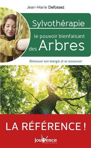 Sylvothrapie : Le pouvoir nergtique des arbres